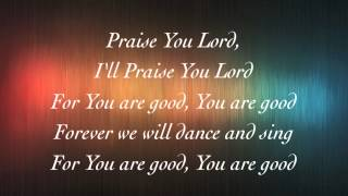 Planetshakers - Praise You Lord - with lyrics (2014)