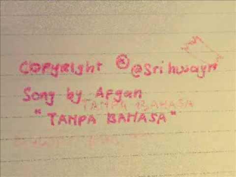 Afgan - Tanpa Bahasa