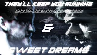 .:Darkiplier/Antisepticeye{{They'll Keep You Running & Sweet Dreams AMV}}:.