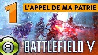 L'appel de ma patrie - Ep.1 - Récits de guerre - Battlefield V FR