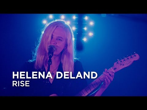 Helena Deland   Rise   First Play Live