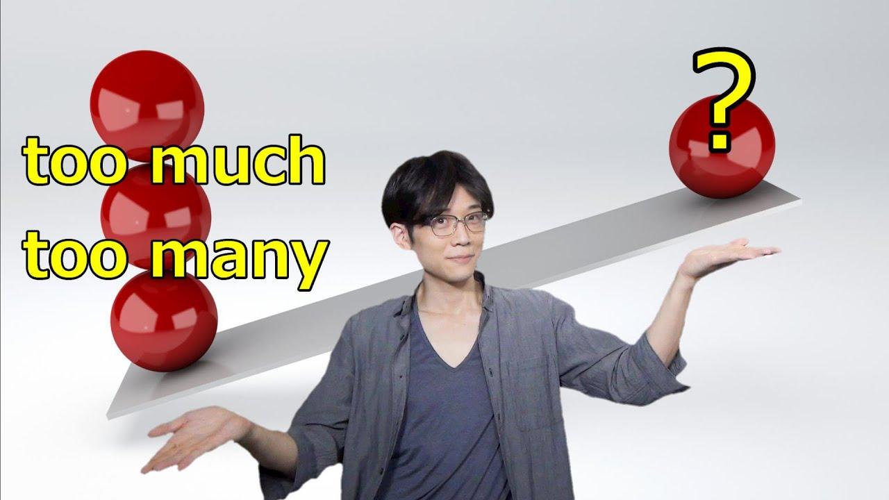 【英語ライティング】Too muchやtoo manyを使わない英作文