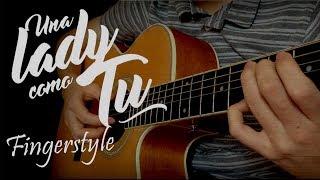 Una Lady Como Tu Manuel Turizo - Fingerstyle Cover Guitarra Tabs Tablatura.mp3