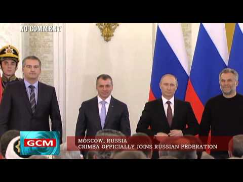 Crimea Officially Joins Russian Federation (Official Kremlin Ceremony on GCM No Comment)