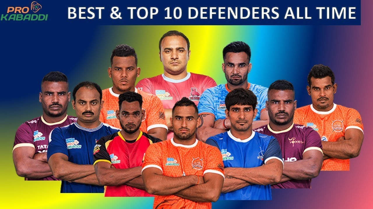 Top 10 Defenders Of Pro Kabaddi All Time Best Defenders In Pro Kabaddi Pkl Best Tackle Players Youtube