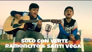 Solo con verte - Ramoncito Vega y Santi Vega - banda ms