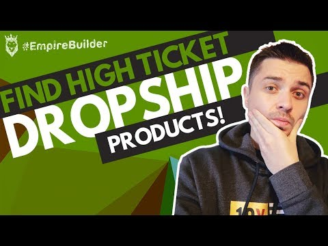 How Do I Find HIGH TICKET Dropshipping Products And Suppliers? thumbnail