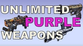 unlimited purple weapons in borderlands 2 amazing loot