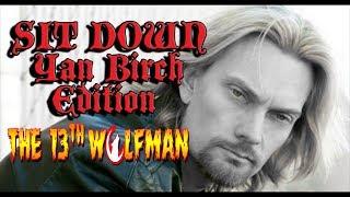 SIT DOWN: Yan Birch edition