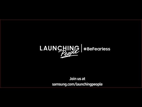 Samsung's New AD Launching People #BeFearless - Signs