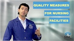 Quality Measures for Skilled Nursing Facilities