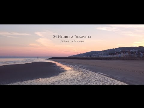24 Heures à Deauville - 24 Hours in Deauville