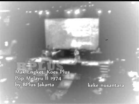 Mak Engket, Koes Plus 1974