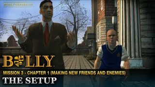 The Setup - Mission #3 - Bully: Scholarship Edition