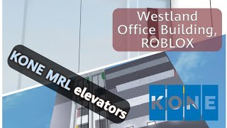 KONE MRL KSS500 elevators - Westland Office Building, ROBLOX
