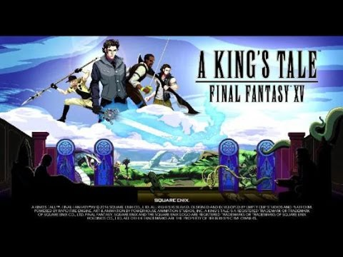 A King's Tale: Final Fantasy XV Gameplay PT 1