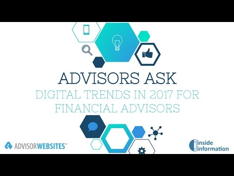 [Advisors Ask]: Digital Trends in 2017 for Financial Advisors featuring Bob Veres