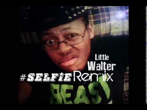 Selfie Remix - Little Walter X The Chain Smokers (Aero Cord Beat)