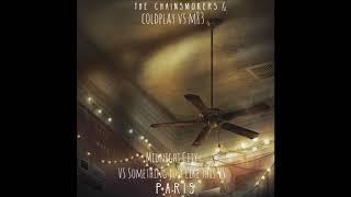 M83 Vs The Chainsmokers  - Midnight City Vs Paris & Something Just Like This (Itsseeebas Mashup)