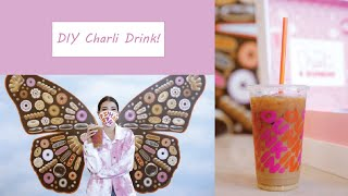 HOW TO MAKE THE CHARLI DRINK AT HOME!