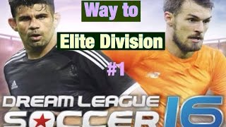 dream league soccer 2016 way to elite division 1