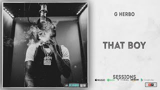 G Herbo - That Boy (Sessions)