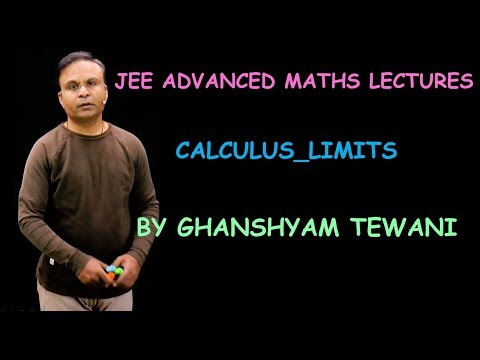 Limits for JEE Advanced | JEE Advanced Maths Revision by Ghanshyam Tewani