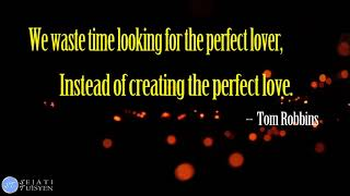 Love Quotes: Perfect Love