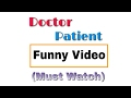 Doctor Patient Funny Conversation | Funny Video |