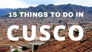 15 Things to do in Cusco Travel Guide(Many travelers to Cusco use the city as a launching pad to hike the Inca trail, visit Machu Picchu and/or explore the Sacred Valley. With so many travel options ..., 2016-03-01T14:30:01.000Z)