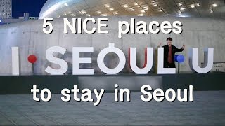 Gambar cover 5 Best places to stay in seoul recommended by local Korean (feat. metro)