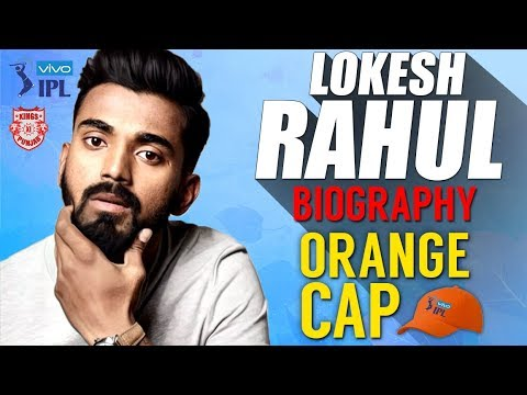 KL Rahul Biography | Lokesh Rahul | KXIP | IPL 2018 Final | CSK