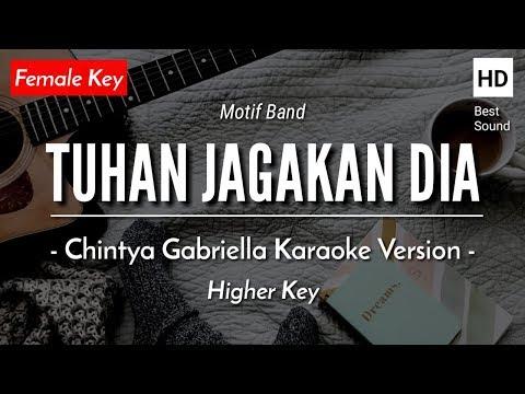 tuhan-jagakan-dia-(female-key)---motif-band-(chintya-gabriella-karaoke-version)