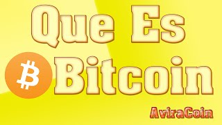 Que Es El Bitcoin En Español