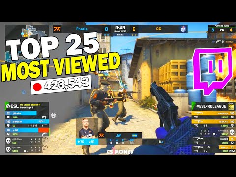 Top 25 MOST Viewed CS:GO Twitch Clips From ESL Pro League S11...