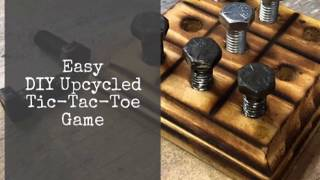 Easy DIY Upcycled Tic-Tac-Toe Game