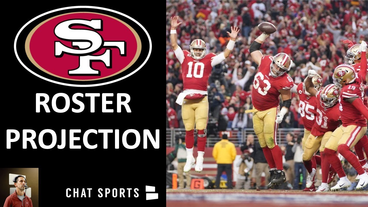 49ers Roster Projection: 53-Man & 55-Man Roster + Practice Squad Before NFL Training Camp 2020