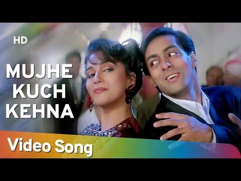 Mujhe Kuch Kehna Hai | Dil Tera Aashiq (1993) | Salman Khan | Madhuri Dixit | Sadhana Sargam