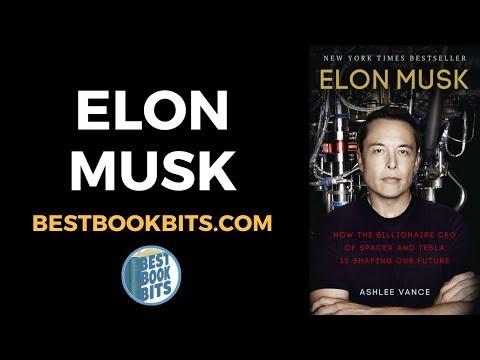 Elon Musk | Biography | Tesla | SpaceX | Ashlee Vance | Book Summary | Bestbookbits.com