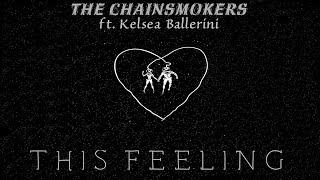 [vietsub] This feeling - The Chainsmokers ft. Kelsea Ballerini