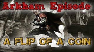 """Batman: Arkham Knight"" Walkthrough (Hard), A Flip of a Coin [Arkham Episode DLC]"