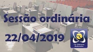 Sessão ordinária 22/04/2019