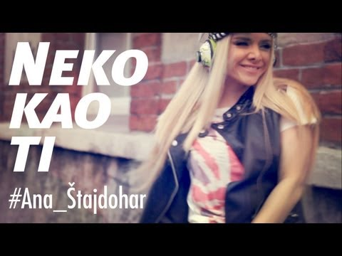 Ana Stajdohar - NEKO KAO TI, official video, 2013.