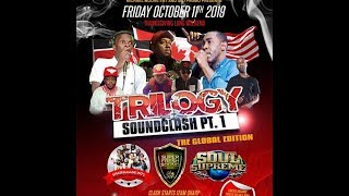 TRILOGY CLASH PART 1 10 October 2019 Soul Supreme Vs Super Fresh Vs Sashamane