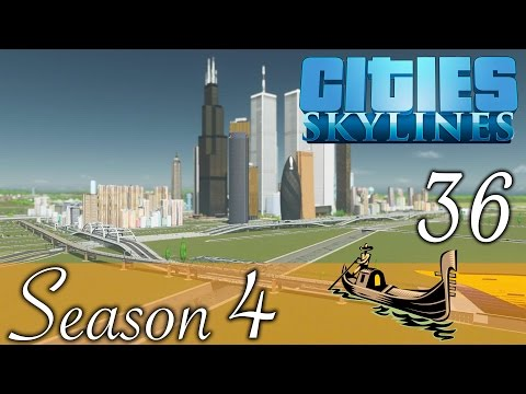 Cities Skylines ★City Canal! Folge 36 [HD] [Deutsch] ★Let's Play Cities Season 04
