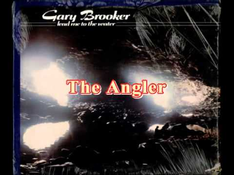 Gary Brooker - The Angler