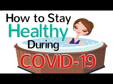 How to Stay Healthy During the Coronavirus Pandemic