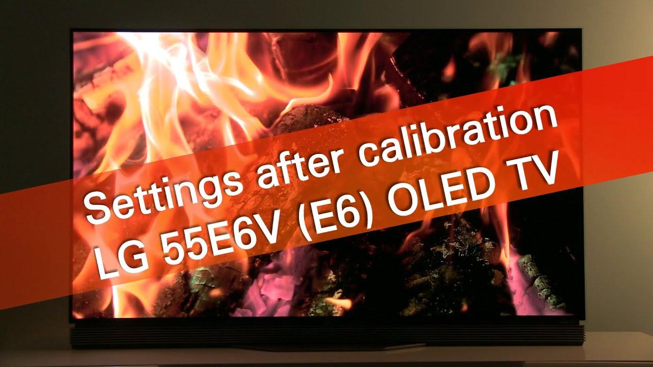 lg 55e6v e6 oled uhd settings after calibration youtube. Black Bedroom Furniture Sets. Home Design Ideas