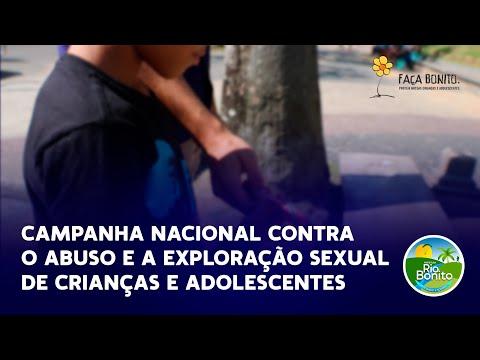 CAMPANHA NACIONAL CONTRA O ABUSO E A EXPLORAÇÃO SEXUAL DE CRIANÇAS E ADOLESCENTES