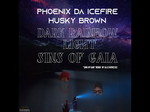 "Phoenix da Icefire & Husky Brown - ""Dark Rainbow Light"""